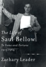 Leader, Zachary The Life of Saul Bellow