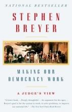 Breyer, Stephen Making Our Democracy Work