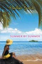 Burch, Heather Summer by Summer