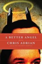 Adrian, Chris A Better Angel