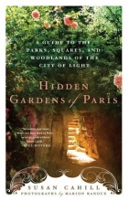 Cahill, Susan Hidden Gardens of Paris