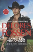 Fossen, Delores Blame It on the Cowboy