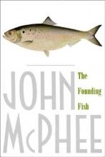 McPhee, John The Founding Fish