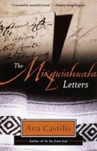 Castillo, Ana The Mixquiahuala Letters