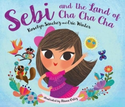 Sanchez, Roselyn,   Winter, Eric Sebi and the Land of Cha Cha Cha