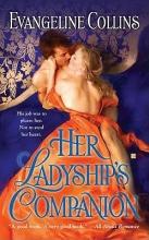 Collins, Evangeline Her Ladyship`s Companion