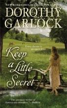 Garlock, Dorothy Keep a Little Secret