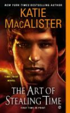MacAlister, Katie The Art of Stealing Time
