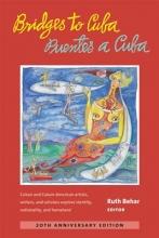 Bridges to CubaPuentes a Cuba