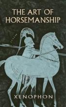 Xenophon The Art of Horsemanship