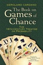 Cardano, Gerolamo The Book on Games of Chance
