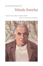 Amichai, Yehuda The Selected Poetry of Yehuda Amichai