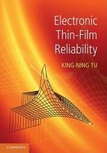 Tu, King-Ning Electronic Thin-Film Reliability