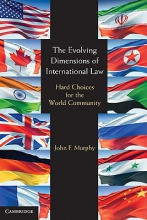 Murphy, John F. The Evolving Dimensions of International Law