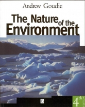 Goudie, Andrew S. The Nature of the Environment