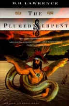 Lawrence, D. H. The Plumed Serpent