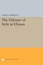 Lawrence, Karen The Odyssey of Style in Ulysses