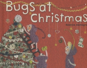 Alemagna, Beatrice Beatrice Alemagna: Bugs at Christmas