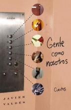 Valdes, Javier Gente Como Nosotros People Like Us
