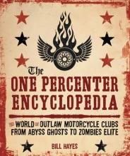 Bill Hayes The One Percenter Encyclopedia