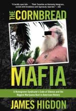Higdon, James The Cornbread Mafia