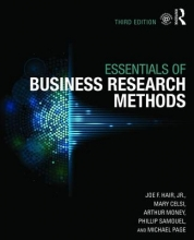 Joe F., Jr. Hair,   Mary Celsi,   Mary Wolfinbarger Celsi,   Arthur Money The Essentials of Business Research Methods