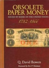 Bowers, Q. David Obsolete Paper Money