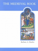 Shailor, Barbara A. The Medieval Book