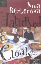 Berberova, Nina The Tattered Cloak