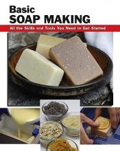 Elizabeth Letcavage Basic Soap Making