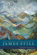Still, James The Hills Remember