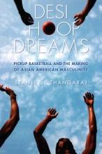 Thangaraj, Stanley I. Desi Hoop Dreams