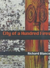 Blanco, Richard City of a Hundred Fires
