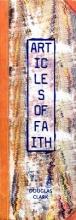 Clark, Douglas Articles of Faith