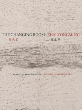 Yongming, Zhai The Changing Room