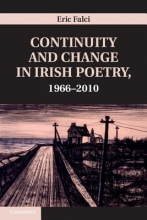 Falci, Eric Continuity and Change in Irish Poetry, 1966 2010