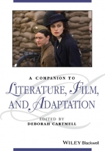 Cartmell, Deborah A Companion to Literature, Film and Adaptation