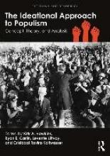 Kirk A. Hawkins,   Ryan E. Carlin,   Levente Littvay,   Cristobal Rovira Kaltwasser The Ideational Approach to Populism