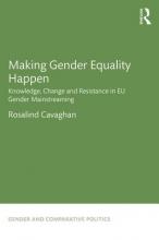 Cavaghan, Rosalind Making Gender Equality Happen
