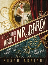 Adriani, Susan The Truth About Mr. Darcy
