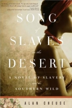 Cheuse, Alan Song of Slaves in the Desert