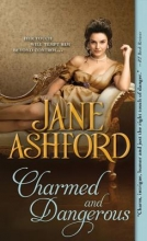 Ashford, Jane Charmed and Dangerous