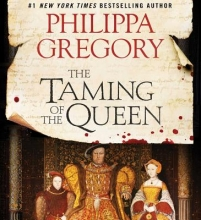 Gregory, Philippa The Taming of the Queen