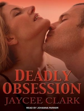 Clark, Jaycee Deadly Obsession