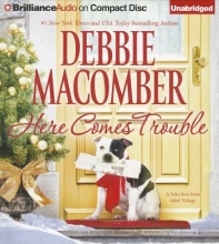 Macomber, Debbie Here Comes Trouble