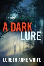 White, Loreth Anne A Dark Lure
