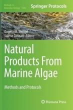 Dagmar B. Stengel,   Solene Connan Natural Products From Marine Algae
