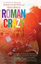 Clayton, Alice,   Bocci, Nina Roman Crazy