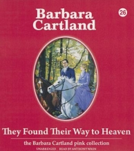 Cartland, Barbara They Found Their Way to Heaven