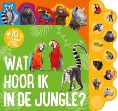 - - , Wat hoor ik in de jungle?
